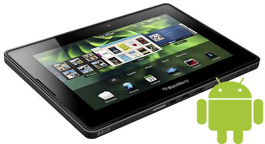 Confirmado, BlackBerry PlayBook tendrá soporte para aplicaciones Android