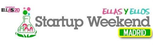 Ellas 2.0 organiza la II Edición de Startup Weekend Madrid