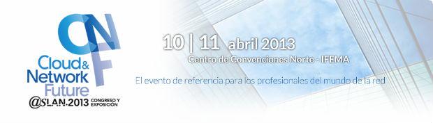 """20ª edición nuevo Congreso y Exposición asLAN.2013 """"Cloud&Network Future"""""""