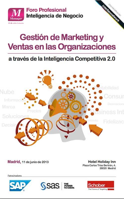 El Foro de Inteligencia de Negocio aborda la gestión TIC y la inteligencia competitiva 2.0