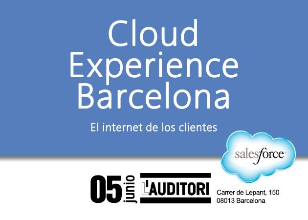 """Asiste al evento Cloud Experience Barcelona y conoce el """"Internet de los clientes"""""""