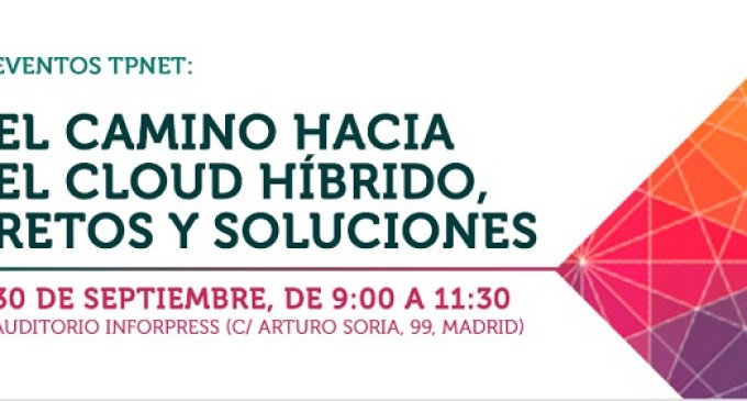 """Evento: """"El camino hacia el cloud híbrido: retos y soluciones"""""""