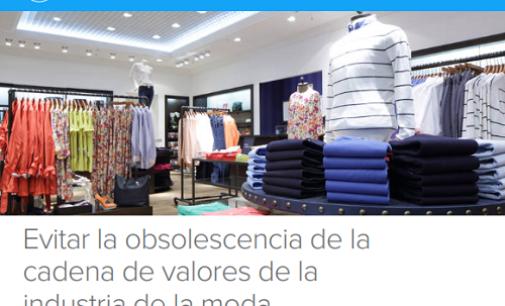 ¿Evitar la obsolescencia de la cadena de valores de la industria de la moda?