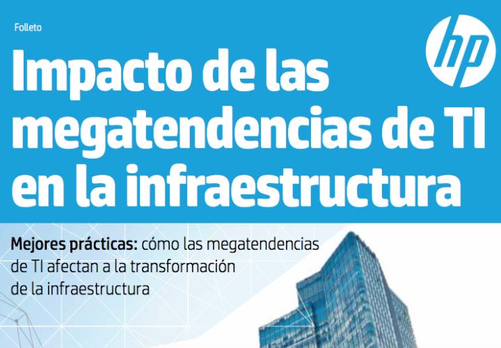Infraestructura e impacto de las megatendencias de TI