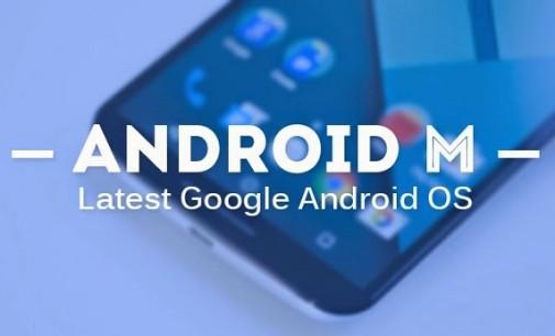 Las novedades de la nueva generación de Android M