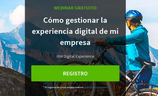 Webinar gratuito: Cómo gestionar la experiencia digital de mi empresa