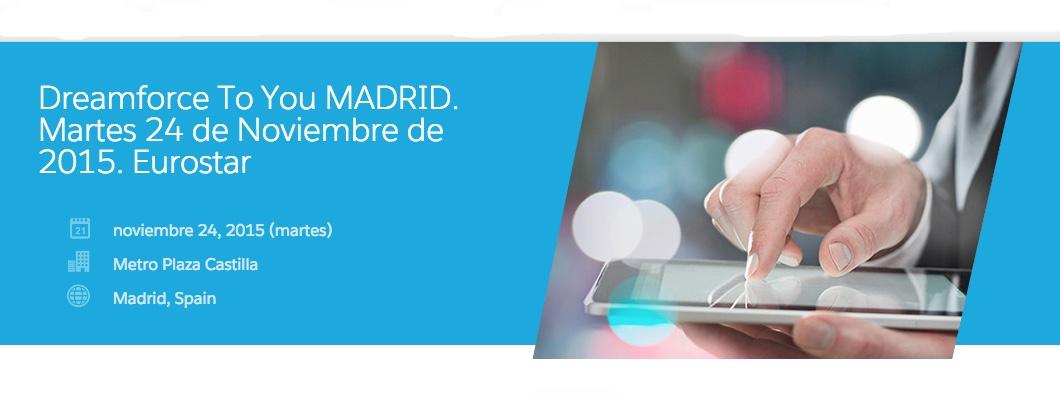 Dreamforce To You llega a Madrid el próximo 24 de noviembre