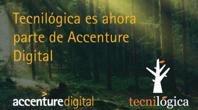 Tecnológica es parte de Accenture Digital
