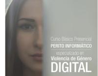 Gana dos matrículas para el curso Perito Informático especializado en Violencia de Género Digital