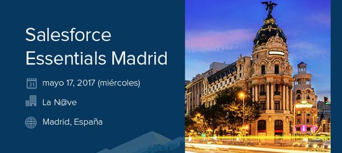 Salesforce Essentials llega a Madrid el próximo 17 de mayo
