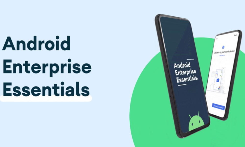 Android Enterprise Essentials