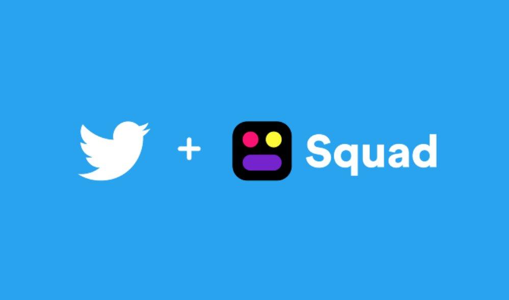 Twitter compra y cierra la app de compartición de pantalla y videochat grupal Squad